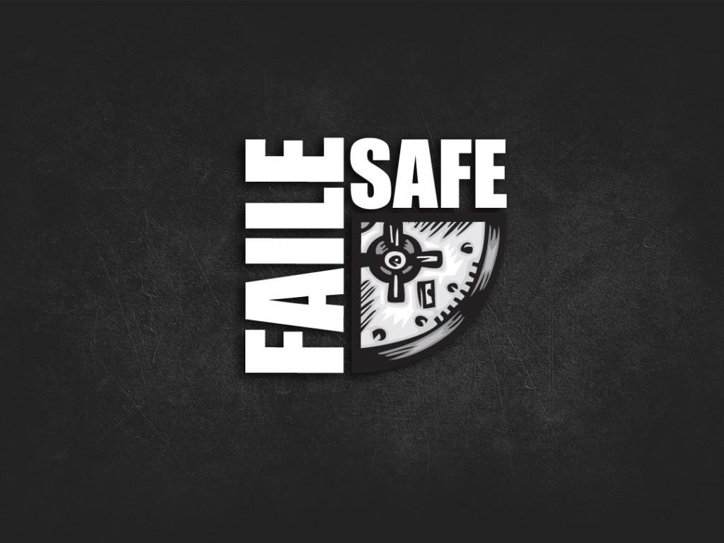 Faile Safe