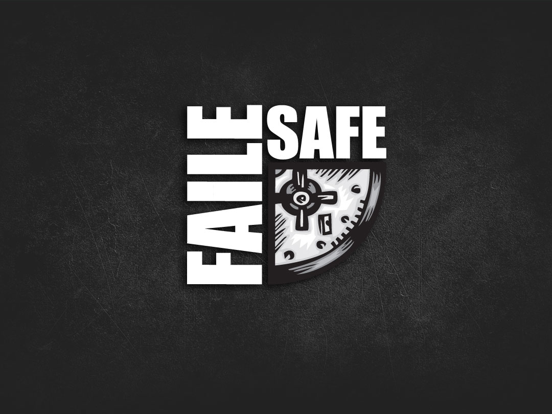 Faile-Safe