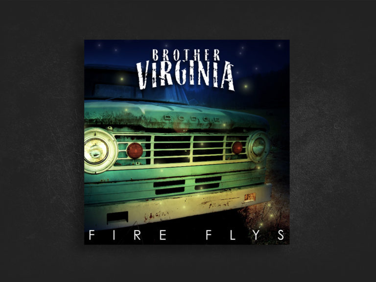 Brother Virginia – Fire Flys